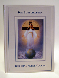 The Messages of the Lady of All Nations - German