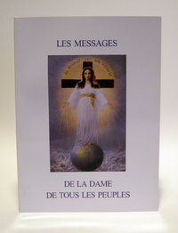 The Messages of the Lady of All Nations - French